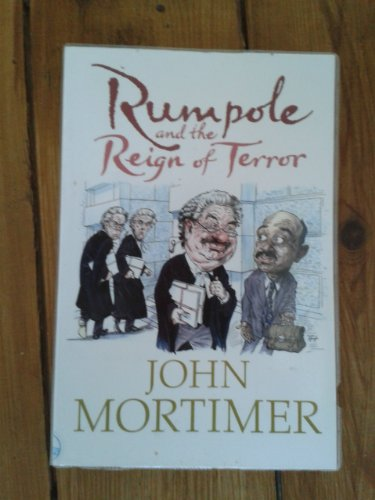 9781405616126: RUMPOLE AND THE REIGN OF TERROR