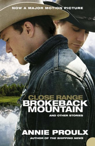 9781405616300: CLOSE RANGE: BROKEBACK MOUNTAIN AND OTHER STORIES