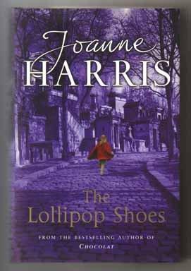 The Lollipop Shoes - 1st UK Edition/1st: Harris, Joanne
