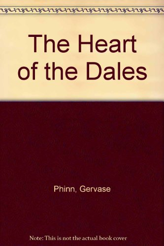 9781405618328: The Heart of the Dales
