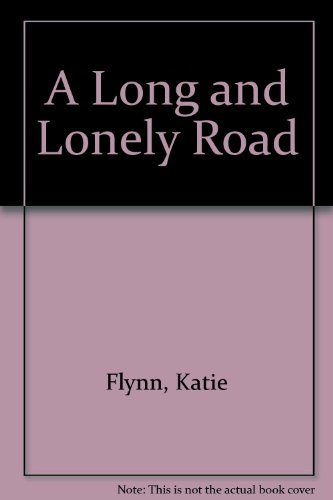 9781405620154: A Long and Lonely Road
