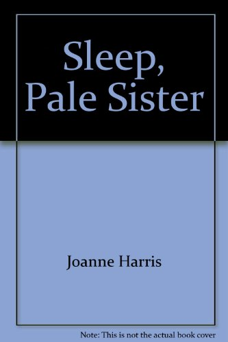 9781405620987: Sleep, Pale Sister