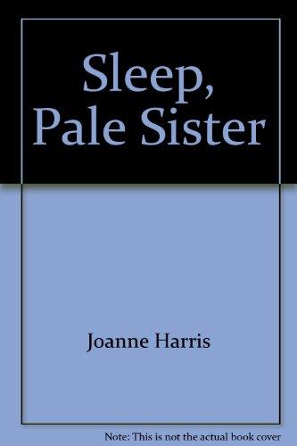9781405620987: Sleep, Pale Sister