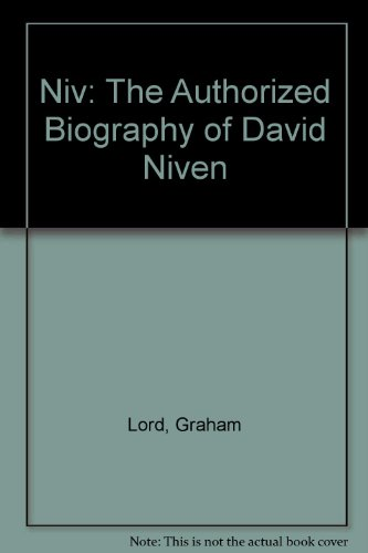 9781405621137: Niv: The Authorized Biography of David Niven