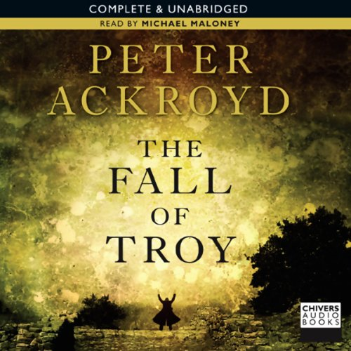 9781405624787: The Fall of Troy: Complete & Unabridged [Audiobook]