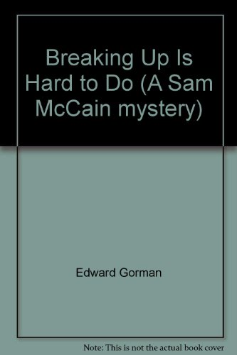 9781405630122: Breaking Up Is Hard to Do (A Sam McCain mystery)