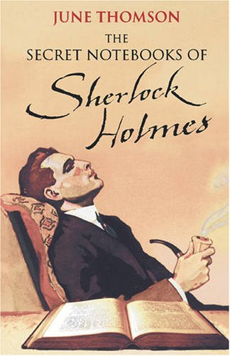 9781405630269: The Secret Notebooks of Sherlock Holmes