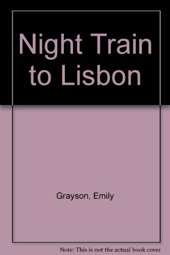 9781405630481: Night Train to Lisbon