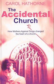 9781405632782: The Accidental Church [Paperback] by Carol Hathorne