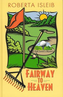 9781405634922: Fairway to Heaven (Large Print Edition)