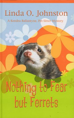 9781405635875: Nothing to Fear But Ferrets