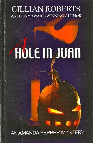 9781405638104: A Hole in Juan (An Amanda Pepper Mystery)