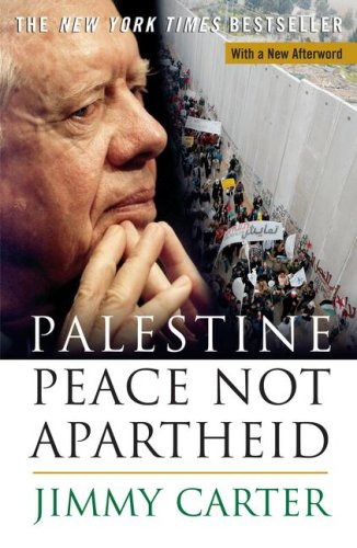 Palestine: Peace Not Apartheid (1405640472) by Jimmy Carter