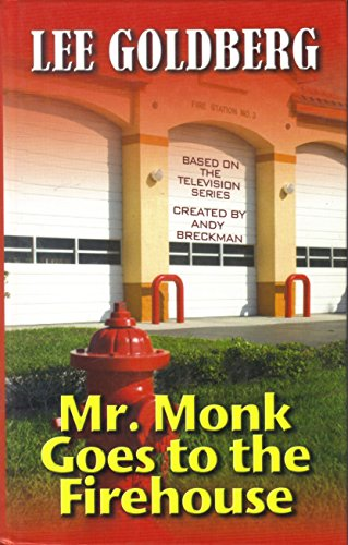 9781405641425: Mr. Monk Goes To The Firehouse