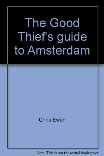 9781405642842: The Good Thief's guide to Amsterdam