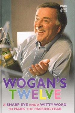 9781405649018: Wogan's Twelve (Large Print Edition)