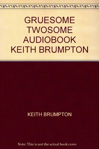 9781405651547: GRUESOME TWOSOME AUDIOBOOK KEITH BRUMPTON