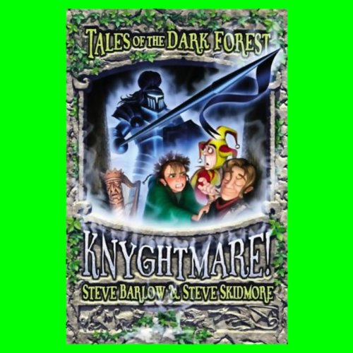 9781405655606: Knyghtmare! (Tales of the Dark Forest)