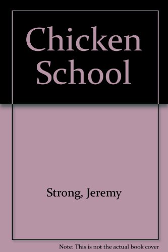 9781405660372: Chicken School