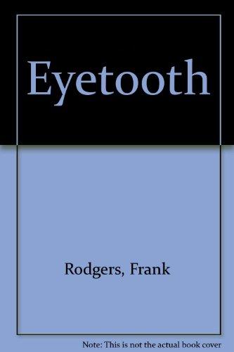 9781405660419: Eyetooth