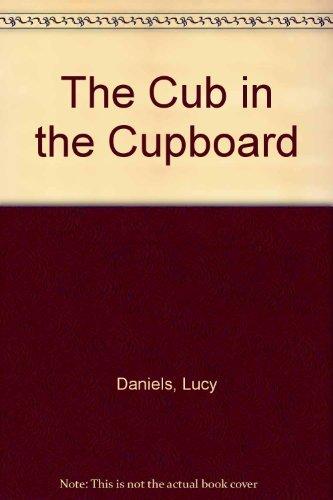 9781405660495: The Cub in the Cupboard