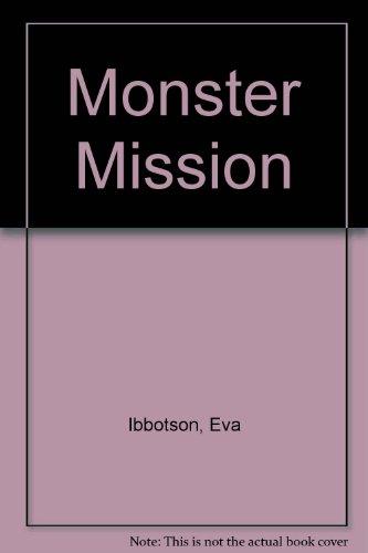 Monster Mission: Eva Ibbotson