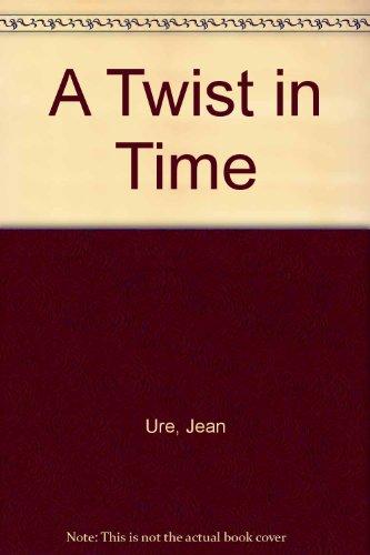 9781405660730: A Twist in Time