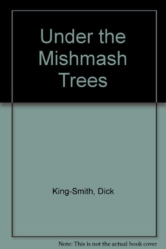 9781405661157: Under the Mishmash Trees