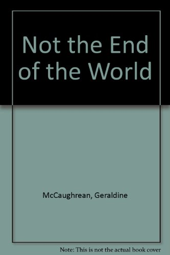 9781405661164: Not the End of the World
