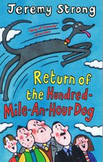 9781405661188: Return of the Hundred-Mile-an-Hour Dog