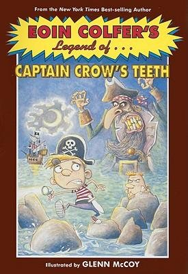 9781405661249: The Legend of Captain Crow's Teeth