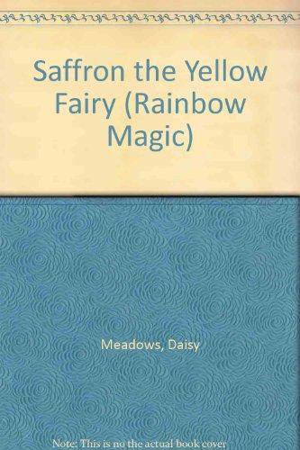 9781405661638: Saffron the Yellow Fairy (Rainbow Magic)