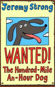 9781405661867: Wanted! The Hundred-Mile-an-Hour Dog