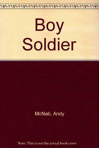 9781405661881: Boy Soldier