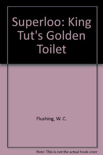 9781405662451: Superloo: King Tut's Golden Toilet
