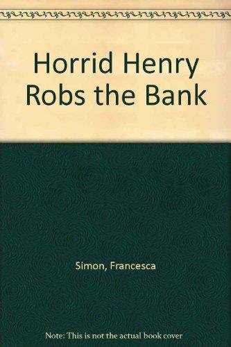 9781405663038: Horrid Henry Robs the Bank