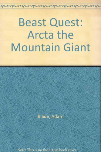 9781405663540: Beast Quest: Arcta the Mountain Giant