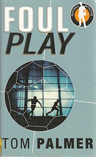 9781405663755: Foul Play