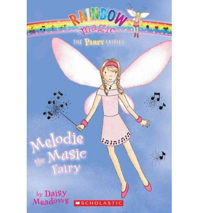 9781405663861: Melodie the Music Fairy (Party Fairies)