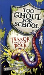 9781405664660: Terror in Cubicle Four (Too Ghoul for School)