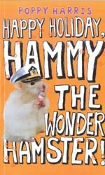 9781405664790: Happy Holiday, Hammy the Wonder Hamster