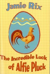 The Incredible Luck of Alfie Pluck: Rix, Jamie