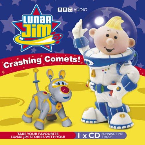 9781405677172: Lunar Jim: Crashing Comets