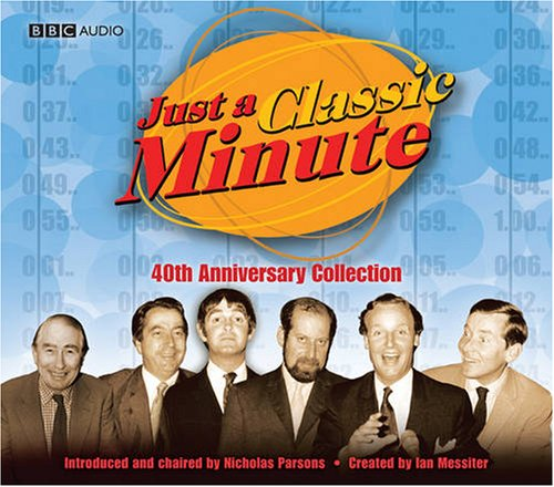 "Just a Classic Minute"" 40th Anniversary Collection (BBC Audio)"