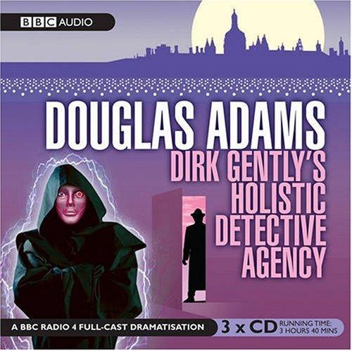 9781405677431: Dirk Gentlys Holistic Detective Agency (BBC Radio Full Cast Drama)