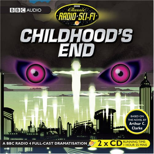 9781405677868: Childhood's End: Classic Radio Sci-Fi