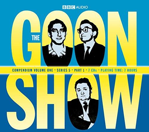 The Goon Show Compendium Volume One: Series 5, Part 1: Spike Milligan