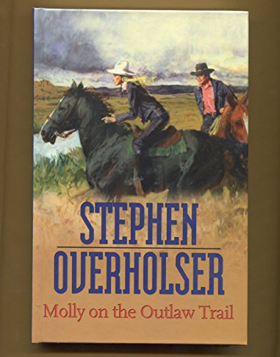 9781405680066: Molly On The Outlaw Trail