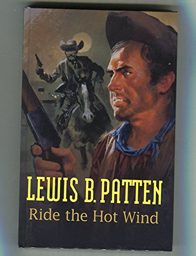 9781405680486: Ride the Hot Wind (Gunsmoke Westerns)