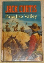 Paradise Valley (1405680504) by Jack Curtis